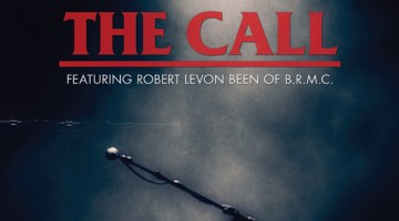 Black Rebel Motorcycle Club's Robert Levon Been Pays Tribute To Late Father's Legendary Band The Call!