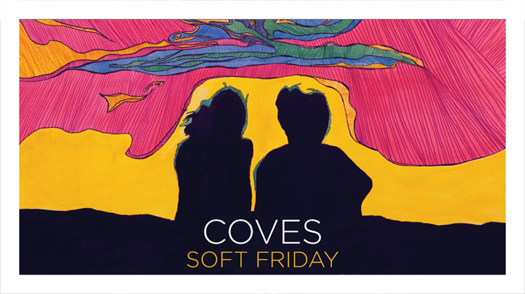 Coves - Soft Friday Album Review