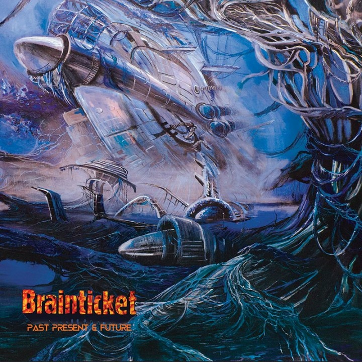 Brainticket – Past, Present & Future