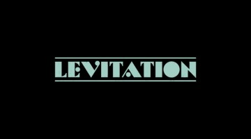 This Mix Tape Will Make You Want To Go To Levitation 2015 in Austin TX.