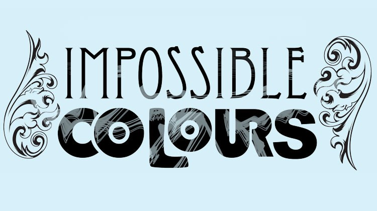 Impossible Colours